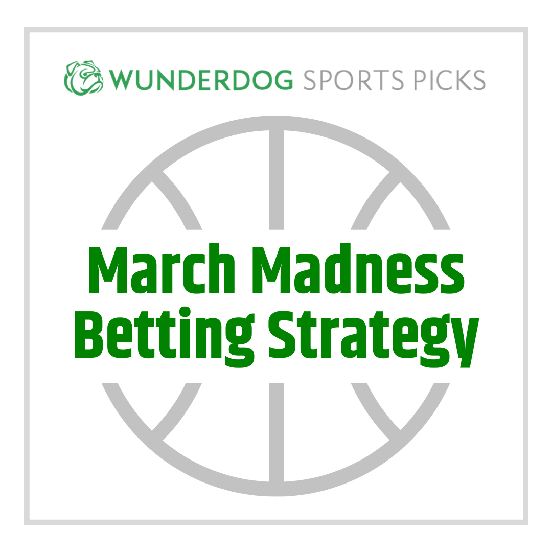 betting strategies for march madness